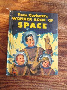 1950's Wonder Book of Space, Tom Corbett.