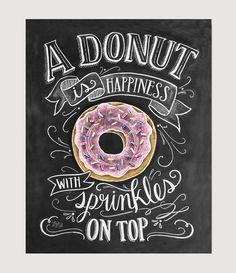 Donut Art Print – Chalkboard Art Print – Donut is Happiness with Sprinkles on Top – Kitchen Art – Donuts – Bakery Decor – Chalk Art Donut Kunstdruck Tafel Kunstdruck Donut ist von LilyandVal Donut Birthday Parties, Donut Party, Birthday Ideas, 3rd Birthday, Lily And Val, Bakery Decor, Chalkboard Print, Chalkboard Decor, Kitchen Chalkboard