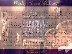 ▶ Wesley-Lead Me Lord - YouTube