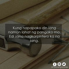 Tagalog Quotes Hugot Funny, Tagalog Love Quotes, Qoutes About Love, Funny Qoutes, Quotes Lost, Hurt Quotes, Me Quotes, Filipino Quotes, Pinoy Quotes