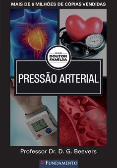 Pressão Arterial. Coleção Doutor Família. http://editorafundamento.com.br/index.php/doutor-familia-pressao-arterial.html