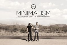 Is Life Better with Less? Minimalism - a Documentary by Netflix