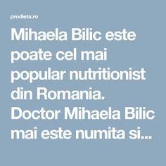 """Mihaela Bilic este poate cel mai popular nutritionist din Romania. Doctor Mihaela Bilic mai este numita si """"nutritionistul vedetelor"""". Cura de slabire a Mihaelei Bilic (de fapt promovata de Mihaela Bilic) a facut furori printre vedete iar cititorii nostri ne intreaba tot mai des despre dieta Bilic. Ne-am permis sa va citam din cartea """"Traiesc, deci ma abtin"""" elaborata de Mihaela Bilic, respectand drepturile de autor in sensul ca nu depasim jumatate din fiecare capitol in cauza, mentionam… Weather, Weather Crafts"""