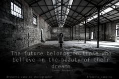 the future belongs to those who believe in the beauty of their dreams  :) help me in reaching mine :) http://www.lovelivinglastminute.com/home/roberto-zampino/