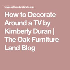 How To Decorate With Colour by Kimberly Duran Decor Around Tv, Oak Furniture Land, Paint Colors, Blog, Colour, Inspiration, Design, 1930s, Living Rooms