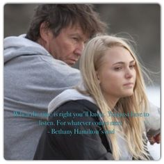 Bethany Hamilton's dad. Soul Surfer Quote.