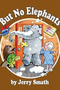 But No Elephants | 27 Books Parents Should Read To Their Kids Before They Grow Up