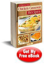 35 Quick and Easy Chicken Casserole Recipes eCookbook
