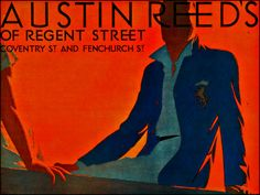 Farewell Austin Reed's - What better way to mark its passing, 90 years after the Regent Street store opened, than with a selection of Tom Purvis posters from the and Vintage Advertisements, Vintage Ads, Vintage Posters, Fashion Advertising, Advertising Poster, Art Deco Illustration, Illustrations, Fashion Maker, Old Commercials