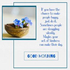 Good Morning Wishes, Good Morning Quotes, Morning Post, Just Do It, Night, Happy, Flowers, Ser Feliz, Royal Icing Flowers
