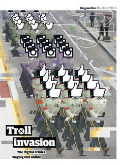 Guardian g2 cover: Troll Invasion - the digital armies waging war online. #illustration by Joe Magee #editorialdesign #newspaperdesign #graphicdesign #design #theguardian
