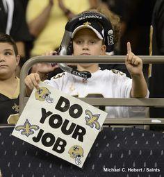 Do Your Job #Saints #NOLA
