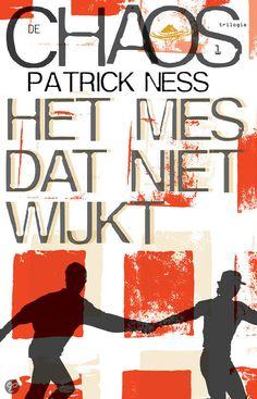 Het mes dat niet wijkt - Patrick Ness - Fictie - Thema's: manipulatie, liefde, hoop,...