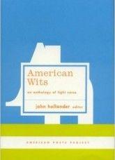 American wits : an anthology of light verse / John Hollander, editor