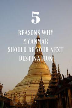 5 Reasons why Myanmar should be your next Travel Destination | Apenoni.com