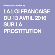 LA LOI FRANCAISE DU 13 AVRIL 2016 SUR LA PROSTITUTION