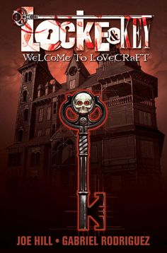 This is the graphic novel series by Joe Hill, illustrated by Gabriel Rodriguez. Locke & Key, Vol. Welcome to Lovecraft, Locke & Key, Vol. Up Book, This Book, Good Books, Books To Read, Free Books, Nos4a2, Netflix Original Series, Horror Comics, Dark Fantasy