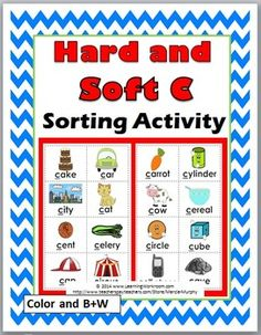 Hard and Soft C Sorting Activity plus Worksheets & Posters