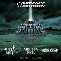 "HAR241 - Mustache Riot, Mobb Creep & Melissa Pixel ""It's Not Too Late"""