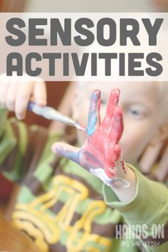 Sensory activities for kids to explore
