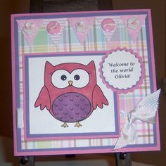 Welcome Olivia by sbs81 - Cards and Paper Crafts at Splitcoaststampers