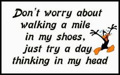 Don't worry about walking a mile in my shoes...google+