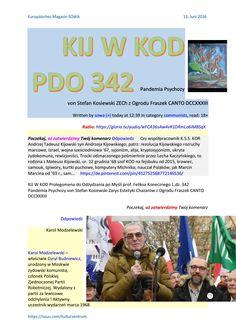Kij w kod pdo 342 pp von stefan kosiewski zech z of canto dccxxxiii musik aus kreisau ford bodakowsk  KIJ W KOD http://sowa.quicksnake.org/communists/KIJ-W-KOD-PDO-342-Pandemia-Psychozy-von-Stefan-Kosiewski-ZECh-z-Ogrodu-Fraszek-CANTO-DCCXXXIII  CANTO DCCXXXIII   Czy współpracownik K.S.S. KOR Andrzej Tadeusz Kijowski syn Andrzeja Kijowskiego; patrz: rezolucja Kijowskiego rozruchy marcowe, Izrael, wojna sześciodniowa '67, syjonizm alija, kryptosyjonizm, ukryta żydokomuna, rewizjoniści…