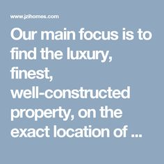 Our main focus is to find the luxury, finest, well-constructed property, on the exact location of Naperville Townhomes For Sale that you want.
