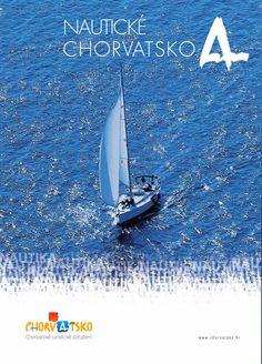 Nautické Chorvatsko (85 stran), pěkná brožura: http://issuu.com/croatia.hr/docs/nauticke_chorvatsko/1 prostřednictvím @Issuu. #JiříHrdý #Chorvatsko #nautika