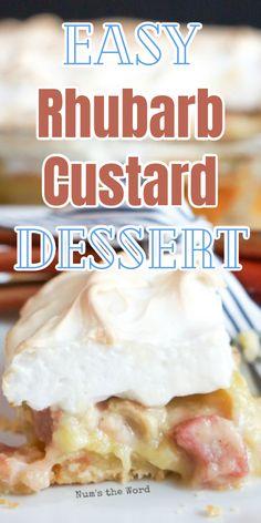 Easy Rhubarb Recipes, Fruit Recipes, Desert Recipes, Sweet Recipes, Baking Recipes, Custard Desserts, Custard Recipes, Delicious Desserts, Pudding Desserts