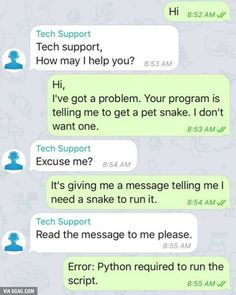Tech Support - Python Programming Humor, Best python programming jokes, humor about python. Computer Science Humor, Computer Memes, Technology Humor, Science Memes, Computer Coding, Comedy Quotes, Jokes Quotes, Tech Quotes, Funny Comedy