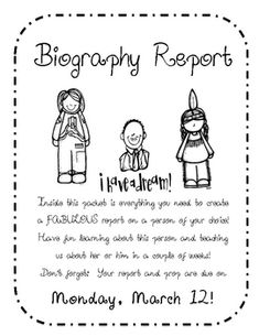 For my unit on Biographies, the children will choose one in class to take home and complete this report.  The packet has everything they need:  was...