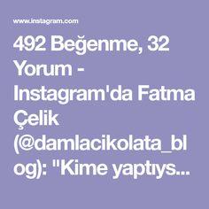 """492 Beğenme, 32 Yorum - Instagram'da Fatma Çelik (@damlacikolata_blog): """"Kime yaptıysam övgüler almış bir börek tarifim var,yapımı da çok zahmetli değil ama sunumu ve…"""""""