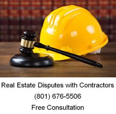 Real Estate Disputes with Contractors
