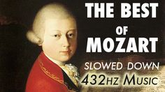 The Best Of Mozart - Slowed Down [ 4.5 Hours ] The Entire Music is played with A = 432 Hz for increased calming and relaxing effect on Mind, Experience it Yo...