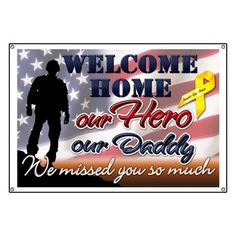 free welcome home banners just pay shipping i got one for