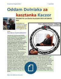 Oddam Dolniaka za Kasztanka Kaczor PDO309 FO von Stefan Kosiewski ZECh ZR CANTO DCC Magazyn Europejski 20160104 SOWA   https://gloria.tv/audio/wj68MLZh3PJ