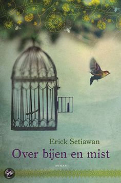 Over bijen en mist - Erick Setiawan. Moeilijk te omschrijven zonder het hele verhaal al weg te geven. Eigenlijk is het een sprookje voor volwassenen met breekbare emoties en wat zich op een niet nader te bepalen plaats en tijd afspeelt. Een beetje vreemd, maar absoluut een van de mooiste boeken die ik ooit gelezen heb!