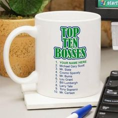 Give Your Boss A Gift That Rates Number 1 With Our Personalized Top Ten Bosses Coffee Mug Great Day Sure To Be Well Received And Used Every