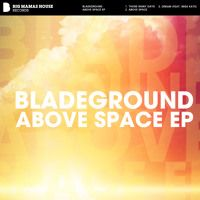 Bladeground - Above Space EP Beatport: http://btprt.dj/1GVV71f iTunes: http://apple.co/1TANhQf Amazon: http://amzn.to/1GwbQaa