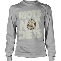 Riots not Diets #gift #ideas #Popular #Everything #Videos #Shop #Animals #pets #Architecture #Art #Cars #motorcycles #Celebrities #DIY #crafts #Design #Education #Entertainment #Food #drink #Gardening #Geek #Hair #beauty #Health #fitness #History #Holidays #events #Home decor #Humor #Illustrations #posters #Kids #parenting #Men #Outdoors #Photography #Products #Quotes #Science #nature #Sports #Tattoos #Technology #Travel #Weddings #Women