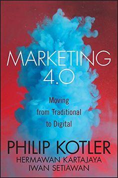 Marketing 4.0: Philip Kotler ajuda a fazer transição para digital  #4pmarketing #4ps #gestãodoconhecimento #kotler #kotlermarketing #marketing4.0 #marketingmix #marketingPhilipkotler #mixdemarketing #oquesignificaps #PhilipKotler #pssignificado #trademarketing