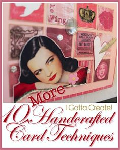 Such a beautiful card for #Valentines Day! Check out these 10 techniques for handcrafting #greetingcards at I Gotta Create! These ideas also work for #Mothers Day, Fathers Day, showers, birthdays, and more.