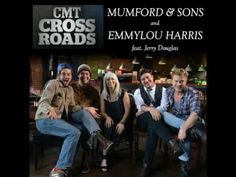 Mumford & Sons featuring Emmylou Harris - If I Needed You.