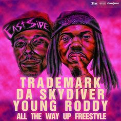 """Trademark Da Skydiver and Young Roddy will be releasing their joint project 'Family Business' on December 2nd. Here is their latest freestyle as they hop on Fat Joe's hit single """"All Th…"""