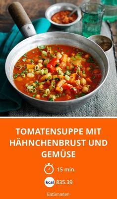 Tomatensuppe mit Hähnchenbrust und Gemüse - smarter - Zeit: 15 Min. | eatsmarter.de