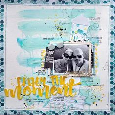 Enjoy the moment - scrapbook layout