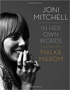 Joni Mitchell: In Her Own Words: Malka Marom: 8601404243363: Amazon.com: Books