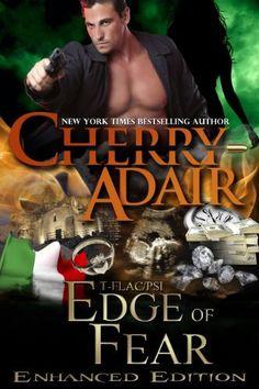 Edge of Fear Enhanced (Edge Trilogy T-FLAC/PSI) by Cherry Adair, http://www.amazon.com/dp/B00IWFWZTO/ref=cm_sw_r_pi_dp_9obltb1Q2AKN8