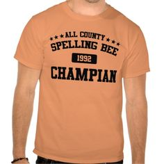 All County Spelling Bee Champian.  Add your own date to this custom funny misspelled spelling bee shirt